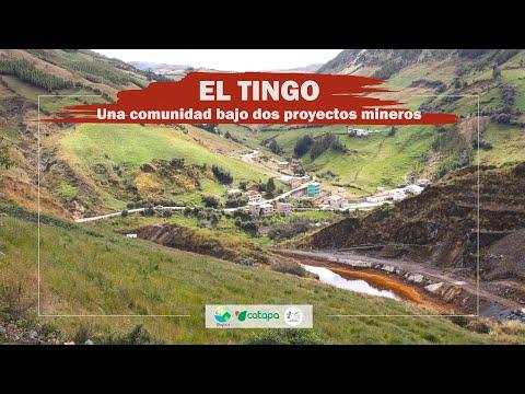 Embedded thumbnail for El Tingo: una comunidad bajo dos proyectos mineros